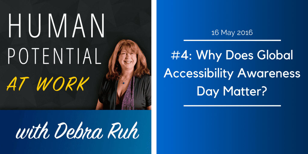#4: Why Does Global Accessibility Awareness Day Matter?
