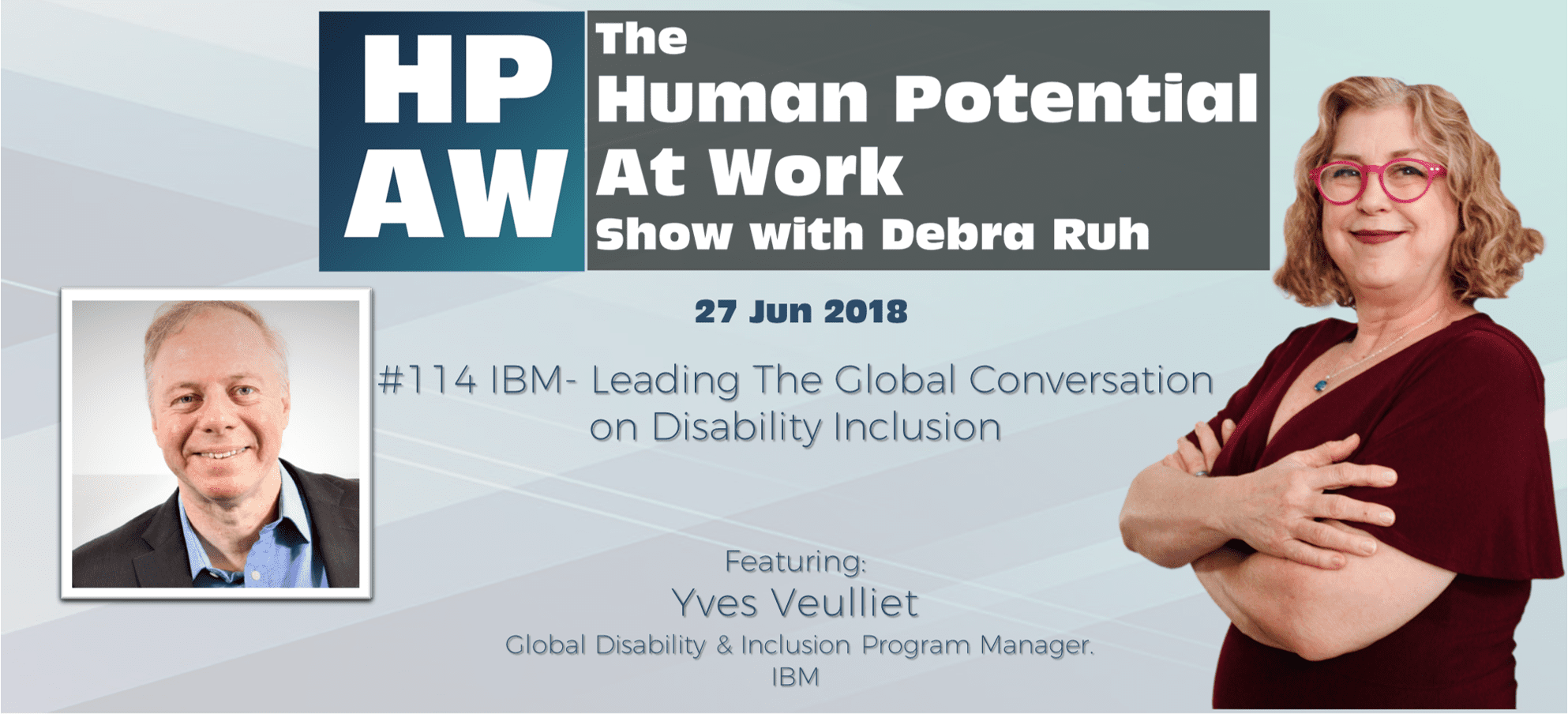 Episode Flyer for #114 IBM- Leading The Global Conversation on Disability Inclusion