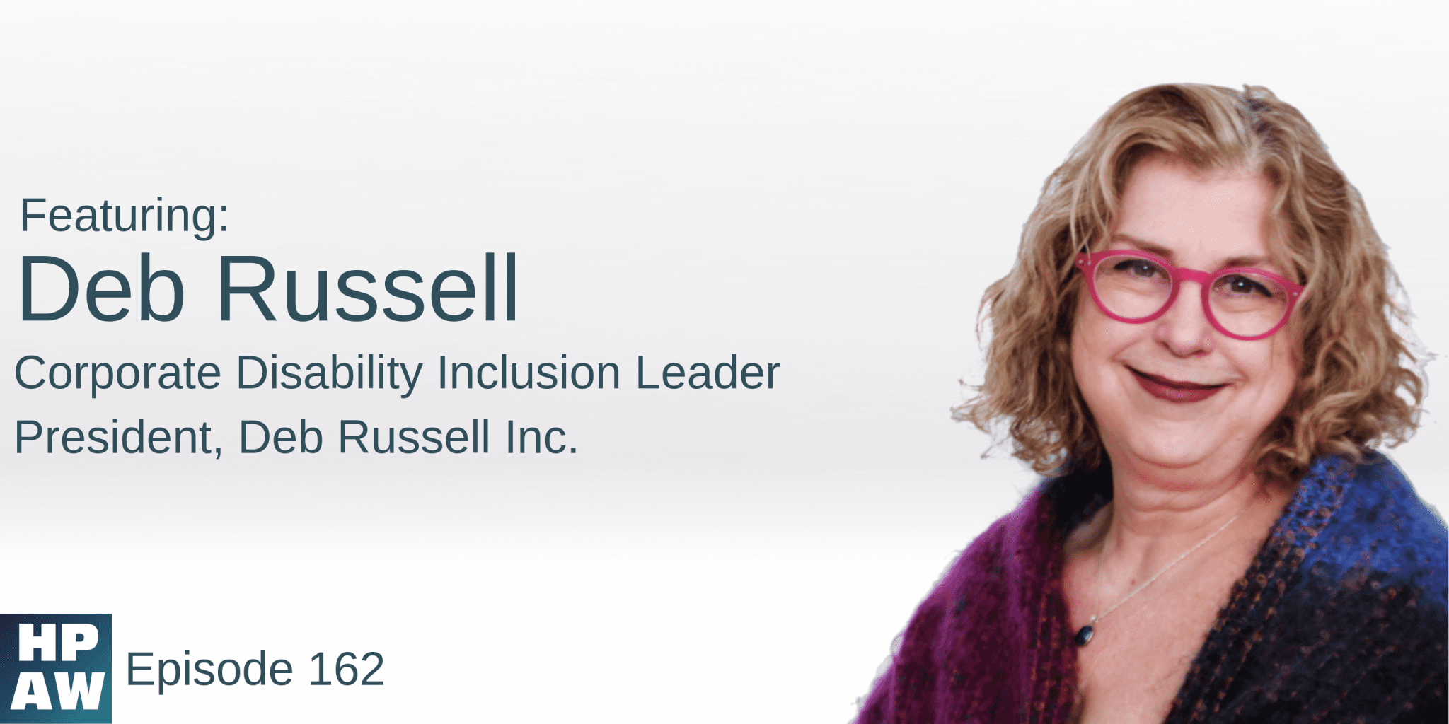 Episode #162: Deb Russell Flyer: Bridging The Gap Between Disability and Business