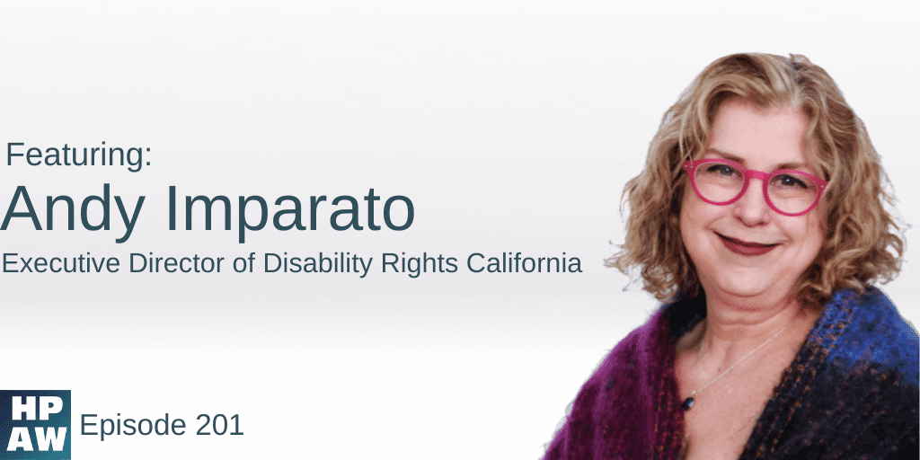 Andy Imparato Executive Director of Disability Rights California