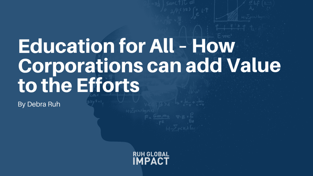 Education for All – How Corporations can add Value to the Efforts