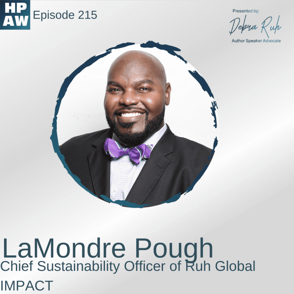 LaMondre Pough Chief Sustainability Officer of Ruh Global IMPACT