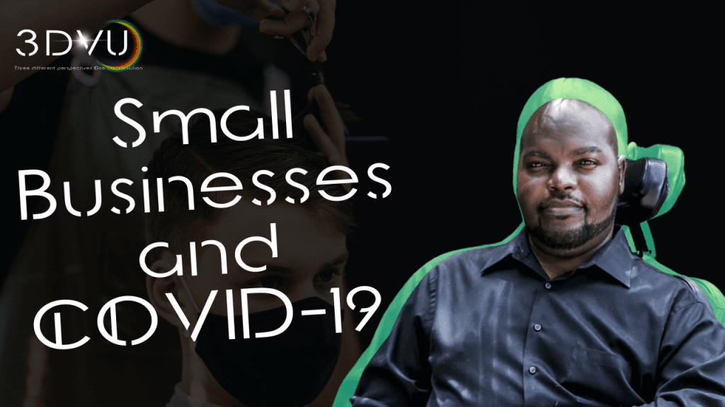 #3DVU Small Businesses and COVID-19. Episode 6