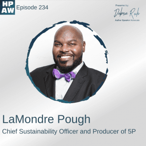 LaMondre Pough Chief Sustainability Officer and Producer of 5P