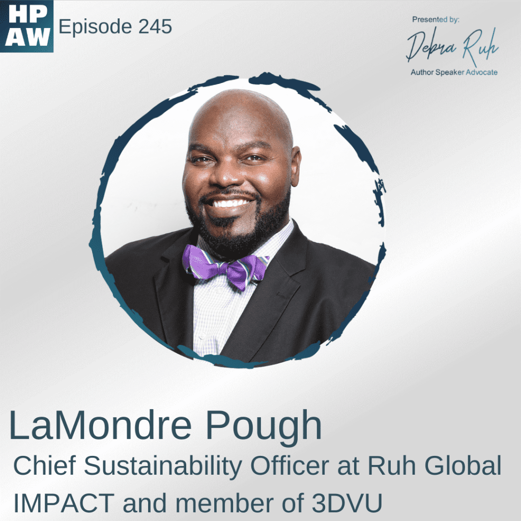 Interview with LaMondre Pough Chief Sustainability Officer at Ruh Global IMPACT and member of 3DVU