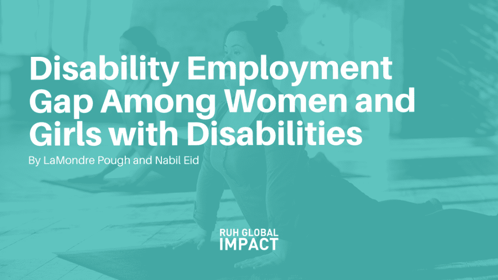 Disability Employment Gap Among Women and Girls with Disabilities