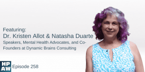 Dr. Kristen Allot & Natasha Duarte Speakers, Mental Health Advocates, and Co-Founders at Dynamic Brains Consulting