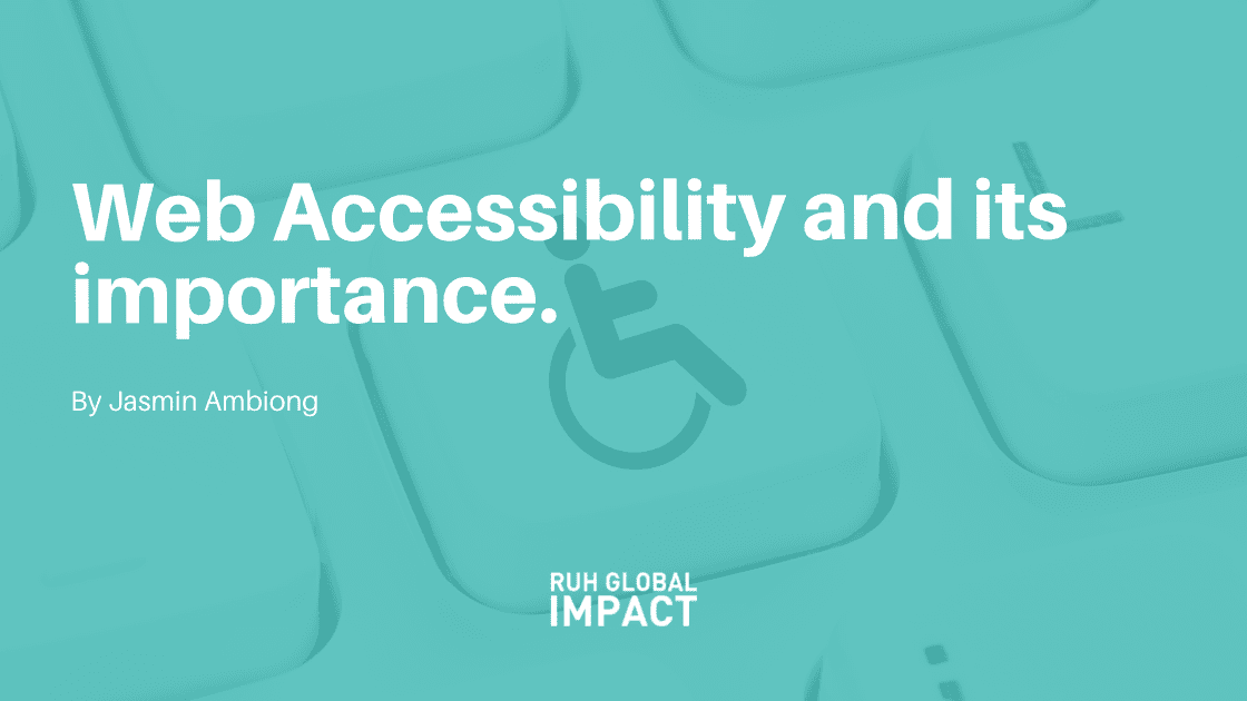 Web Accessibility and its Importance by Jasmin Ambiong