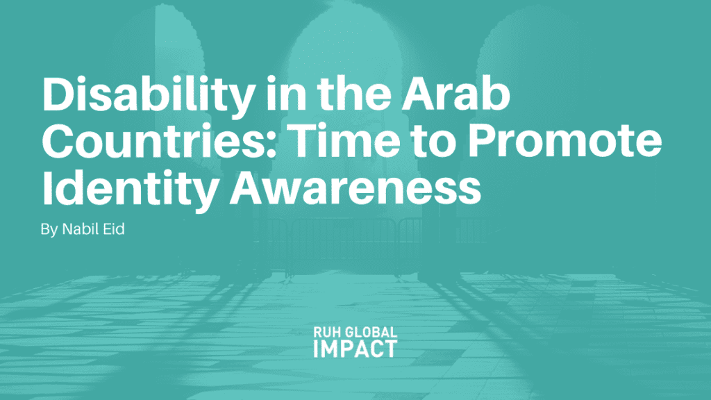 Disability in the Arab Countries: Time to Promote Identity Awareness