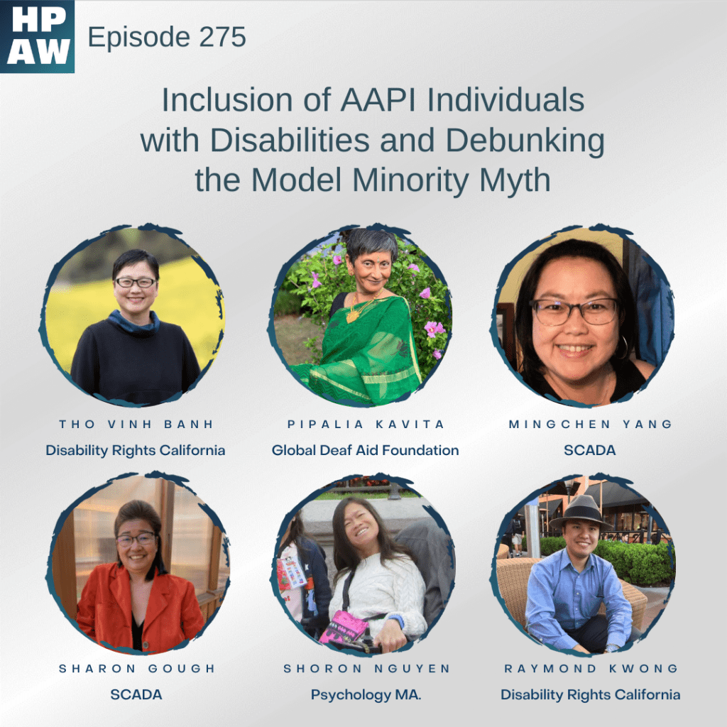 Inclusion of AAPI Individuals with Disabilities and Debunking The Model Minority Myth