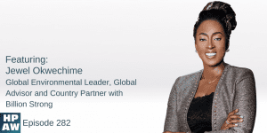 Jewel Okwechime global environmental leader, global advisor and country partner with billion strong