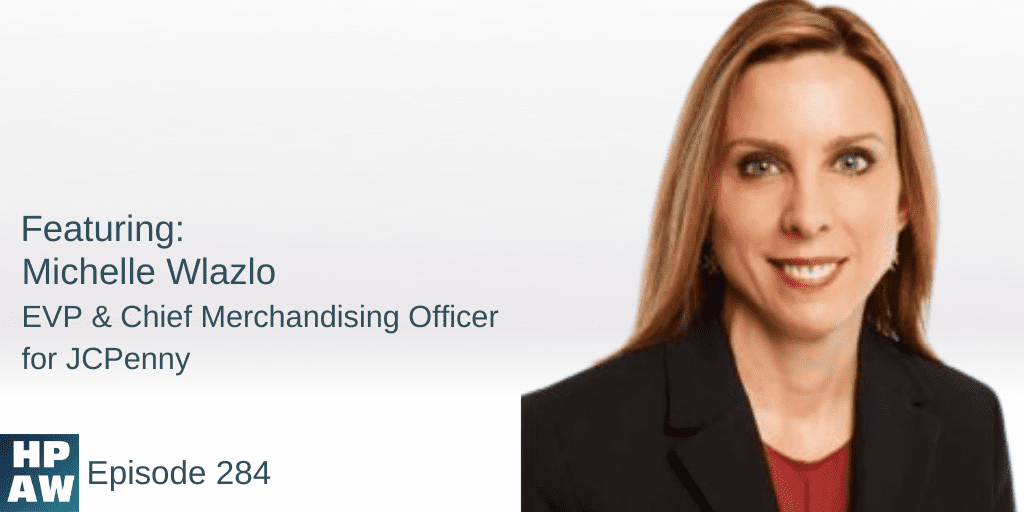 Michelle Wlazlo EVP & Chief Merchandising Officer for JCPenny